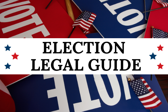 Legal Guide For Journalists Covering The Election Rcfp