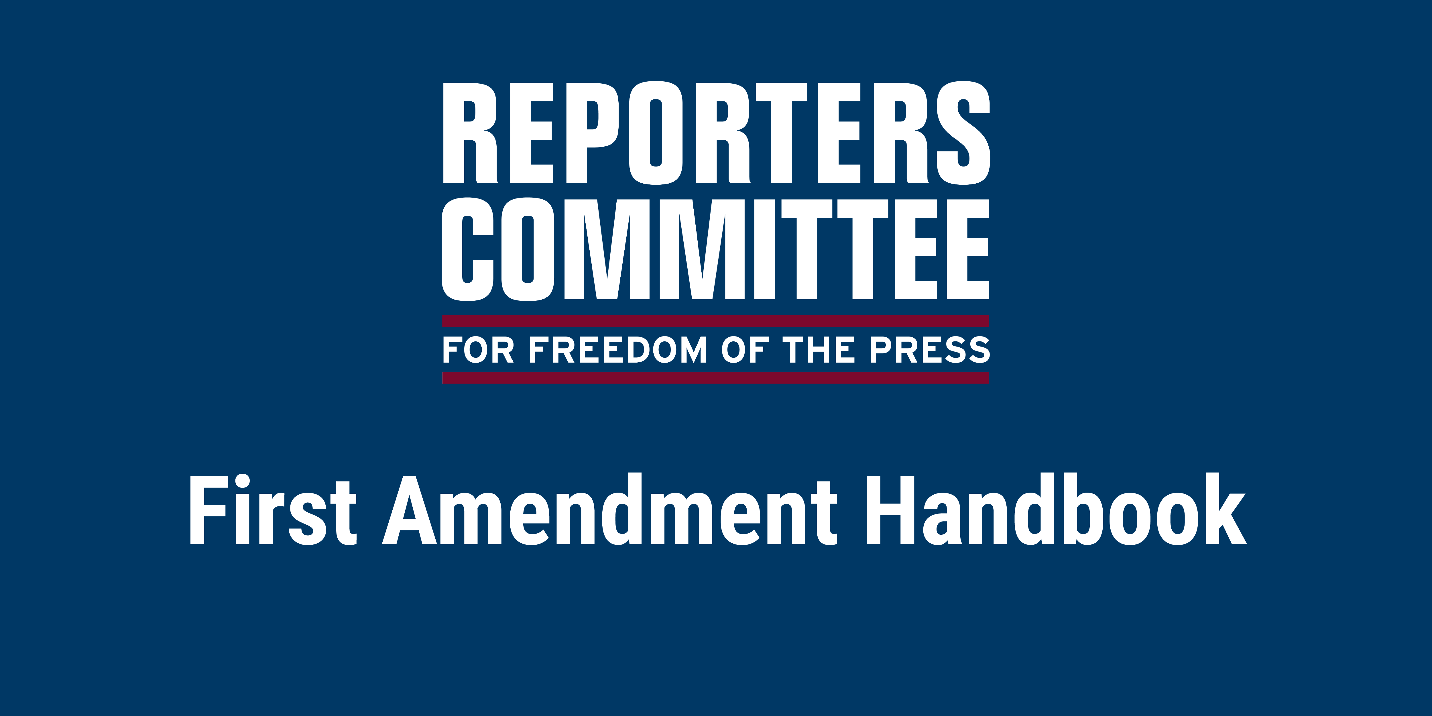 First Amendment Handbook Rcfp Newsgathering Guide