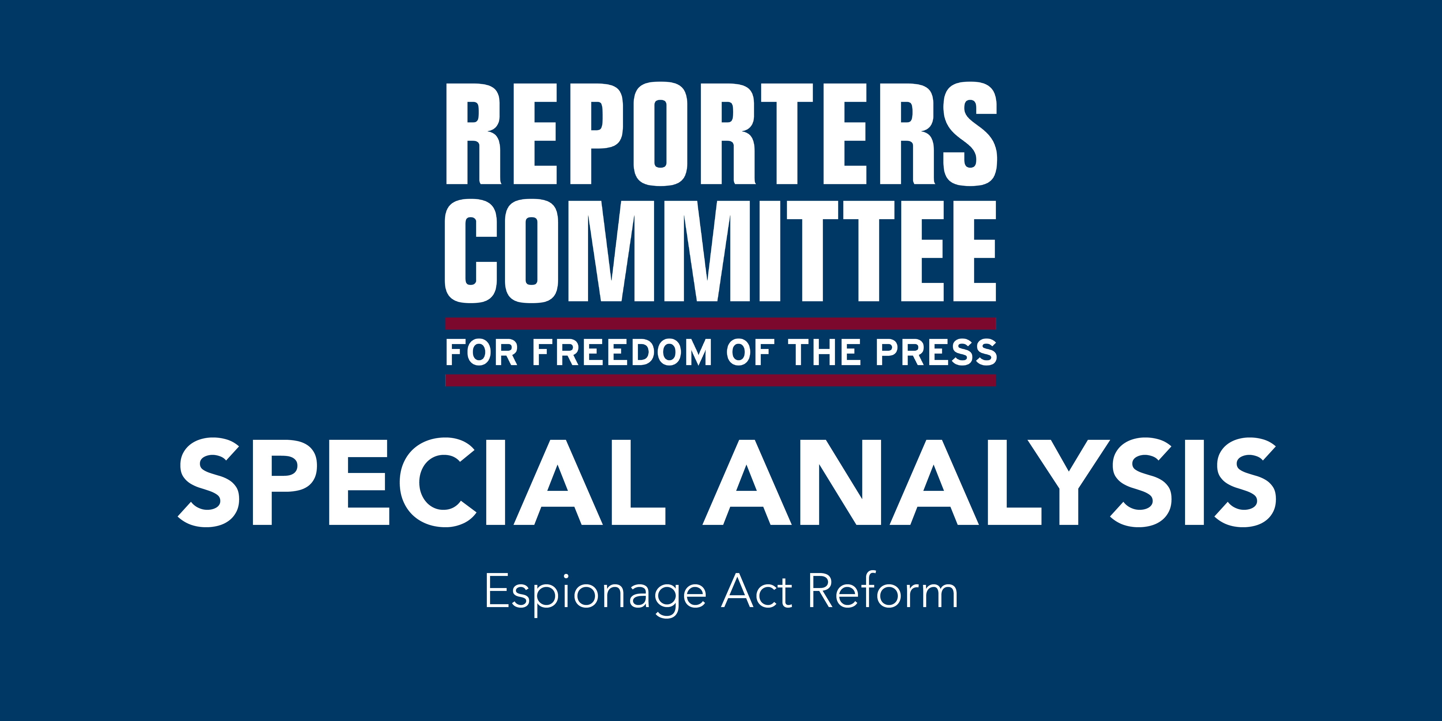 Special Analysis graphic for Espionage Act reform bill