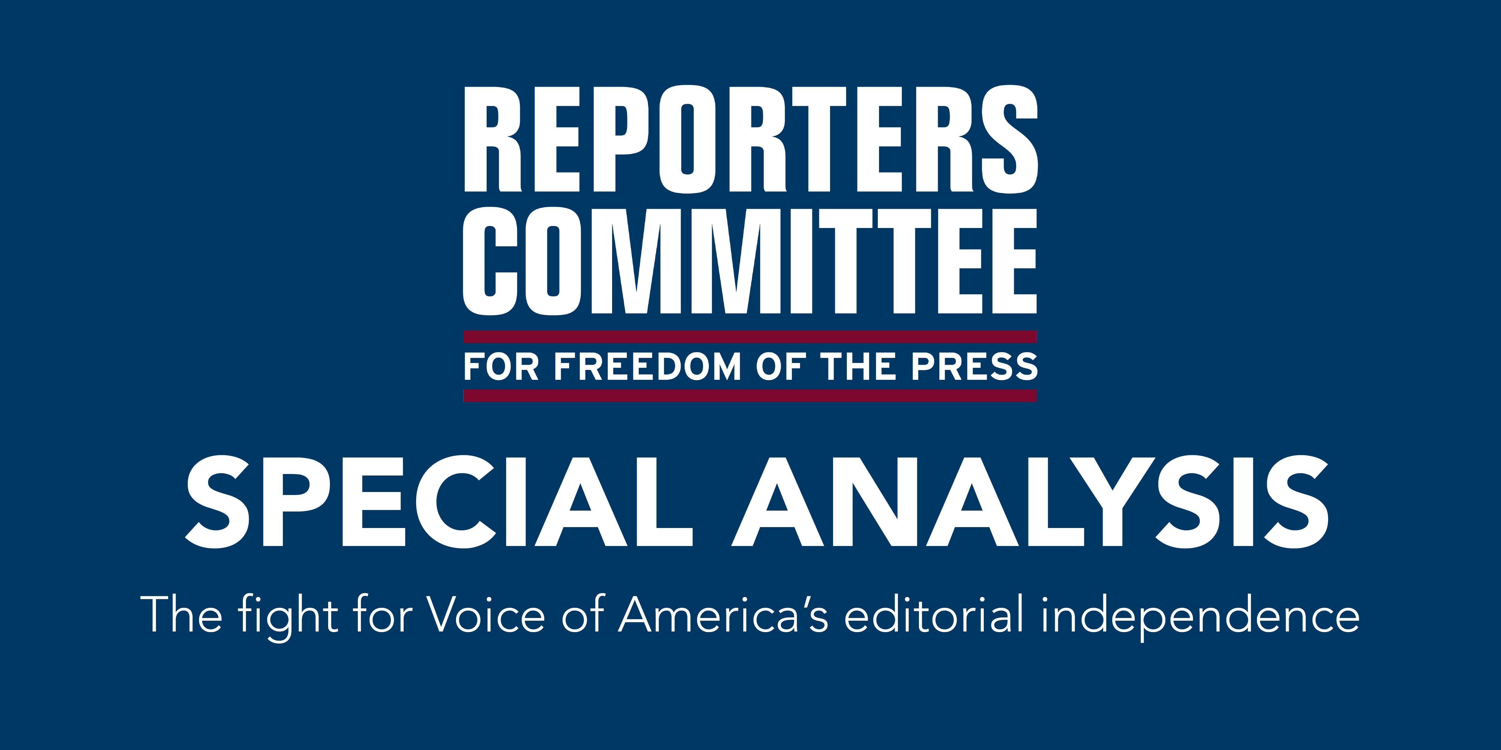 Special Analysis card: The fight for Voice of America's editorial independence