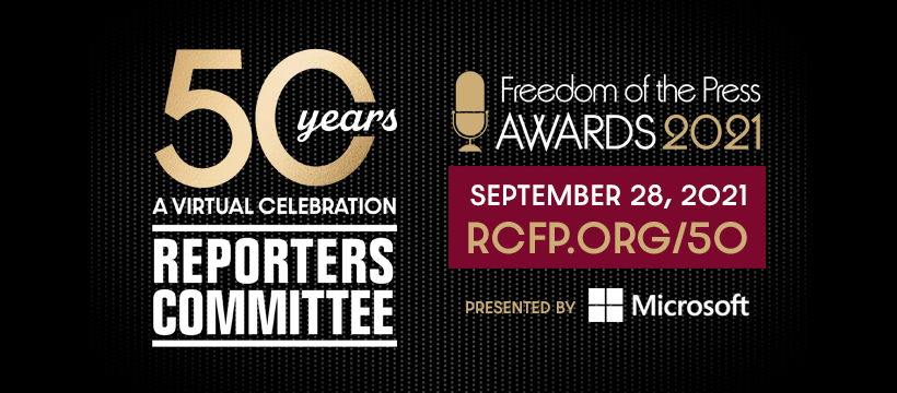 Freedom of the Press Awards, Reporters Committee 50 years: A Virtual Celebration
